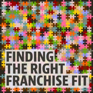 Finding the Right Franchise Fit