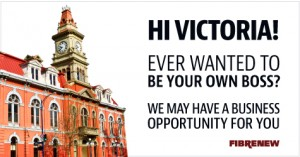 Victoria Business Opportunity Fibrenew